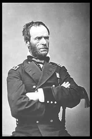 Union Gen. William Tecumseh Sherman's rough exterior matched his reputation for destruction in the south.