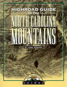 Click to read The Longstreet Highroad Guide to the North Carolina Mountains.