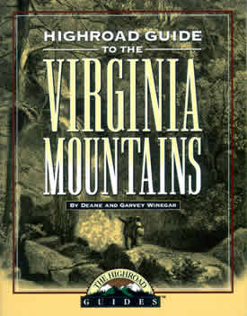 Click to read the Highroad Guide to the Virginia Mountains.